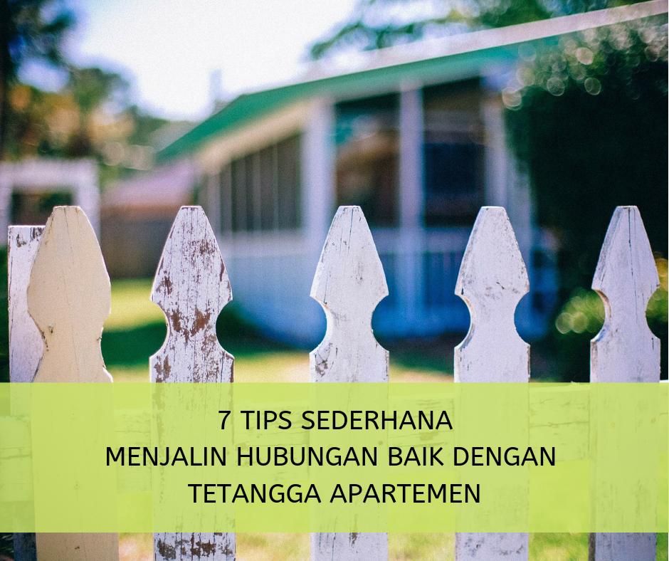 7 Tips Sederhana Menjalin Hubungan Baik Dengan Tetangga Apartemen