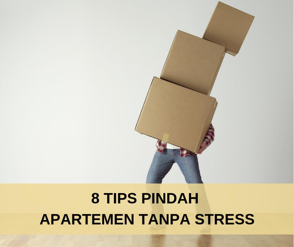 8 Tips Pindah Apartemen Tanpa Stress