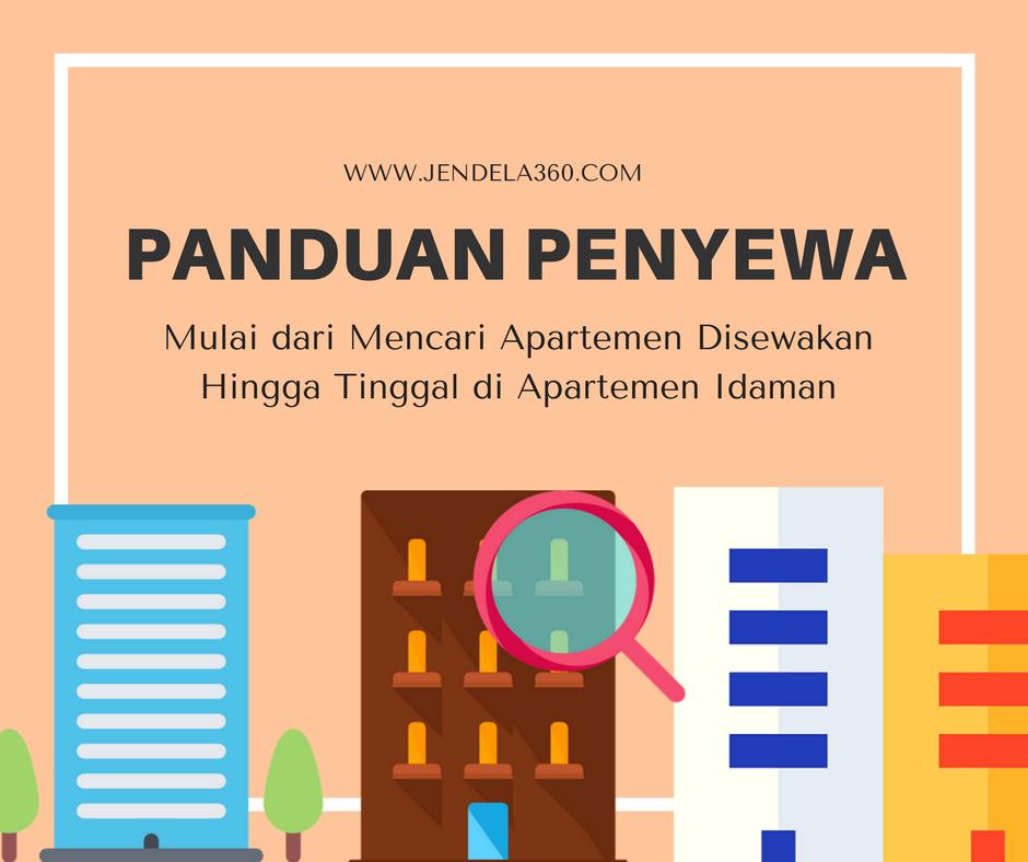 Panduan Penyewa: Mulai dari Mencari Apartemen Disewakan Hingga Tinggal di Apartemen Idaman