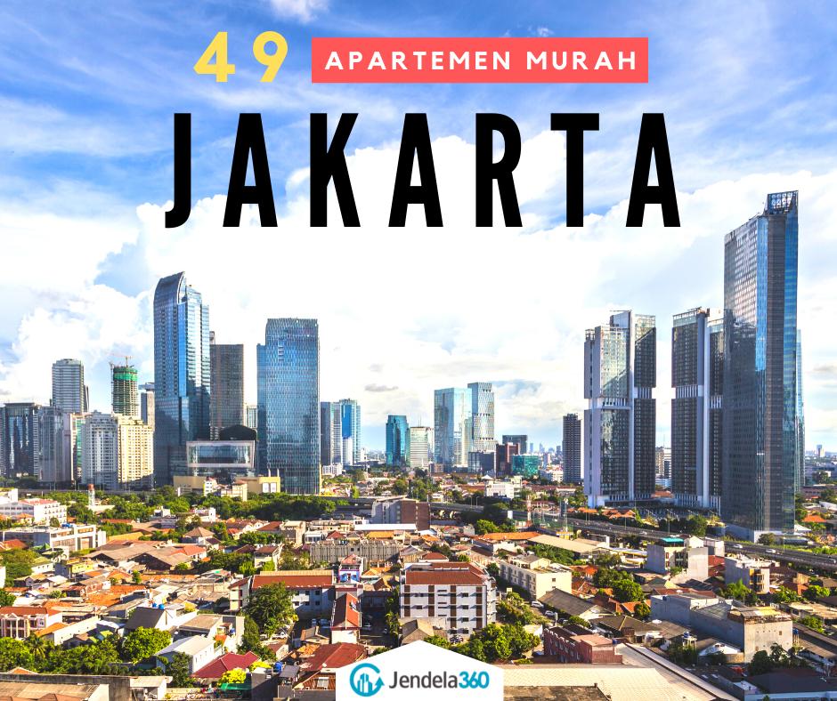 49 Apartemen Murah di Jakarta yang Harga Sewanya Gak Bikin Kantong Kempes
