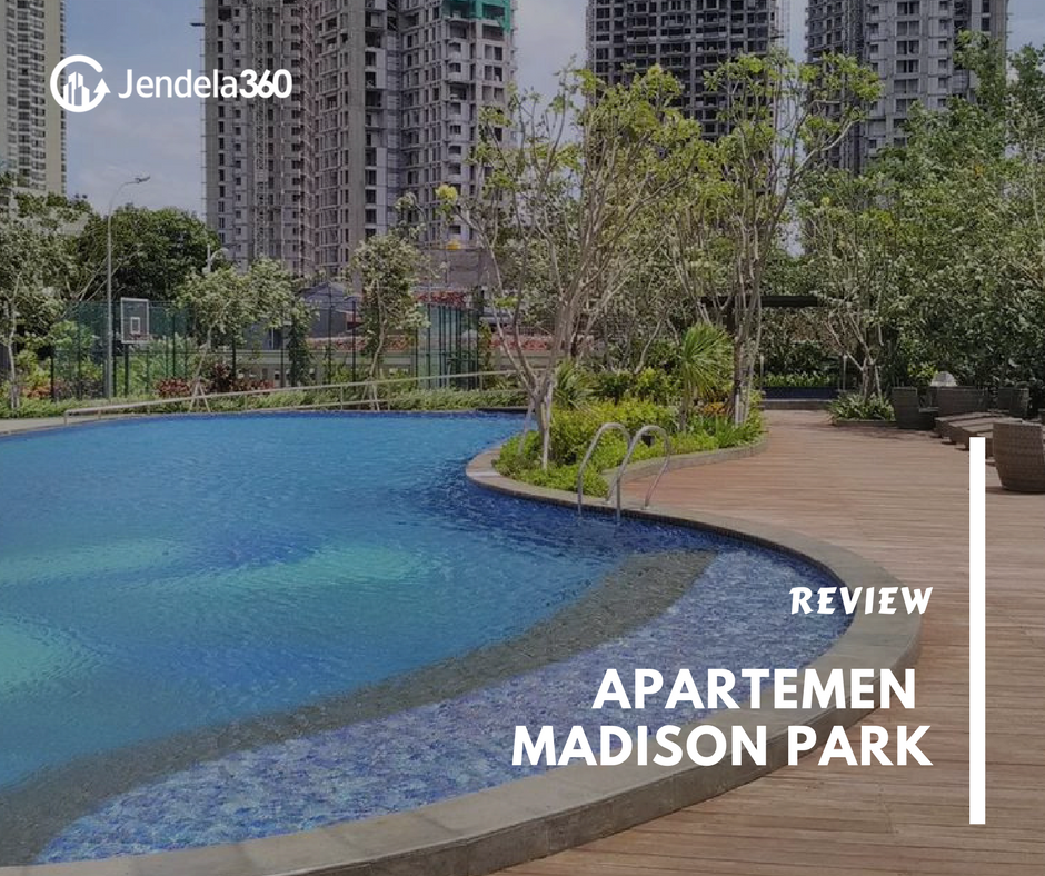 Review Apartemen Madison Park