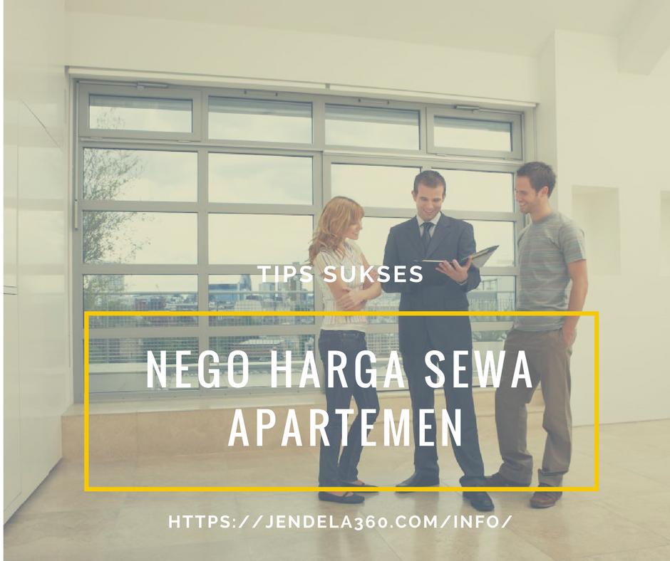 3 Tips Sukses Negosiasi Harga Sewa Apartemen