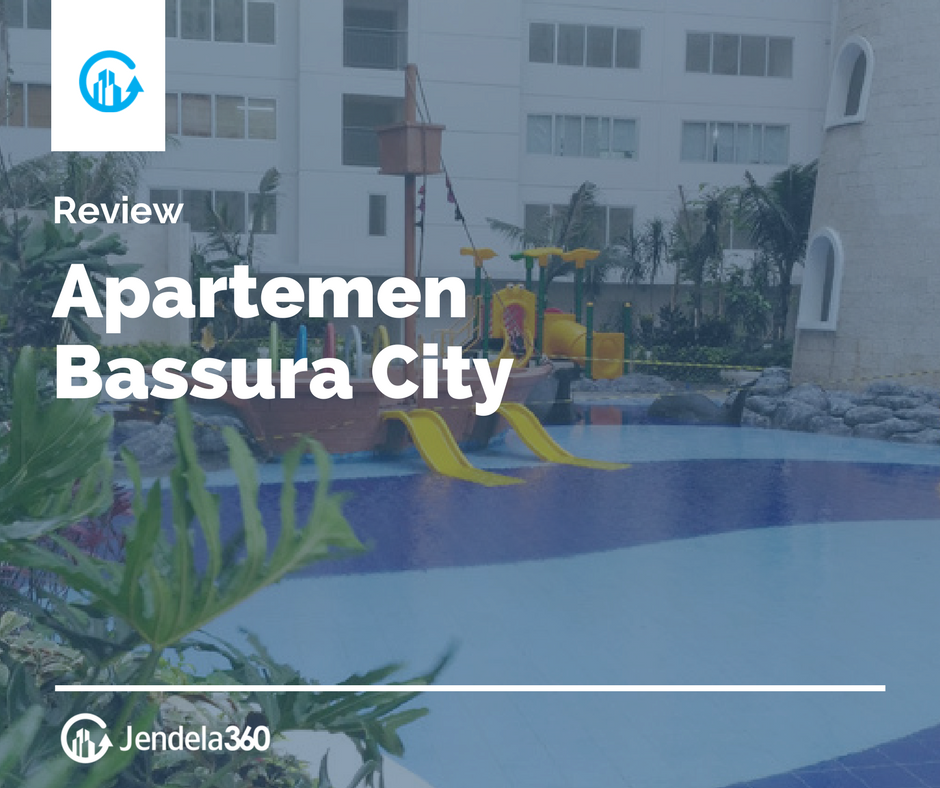 Review Apartemen Bassura City