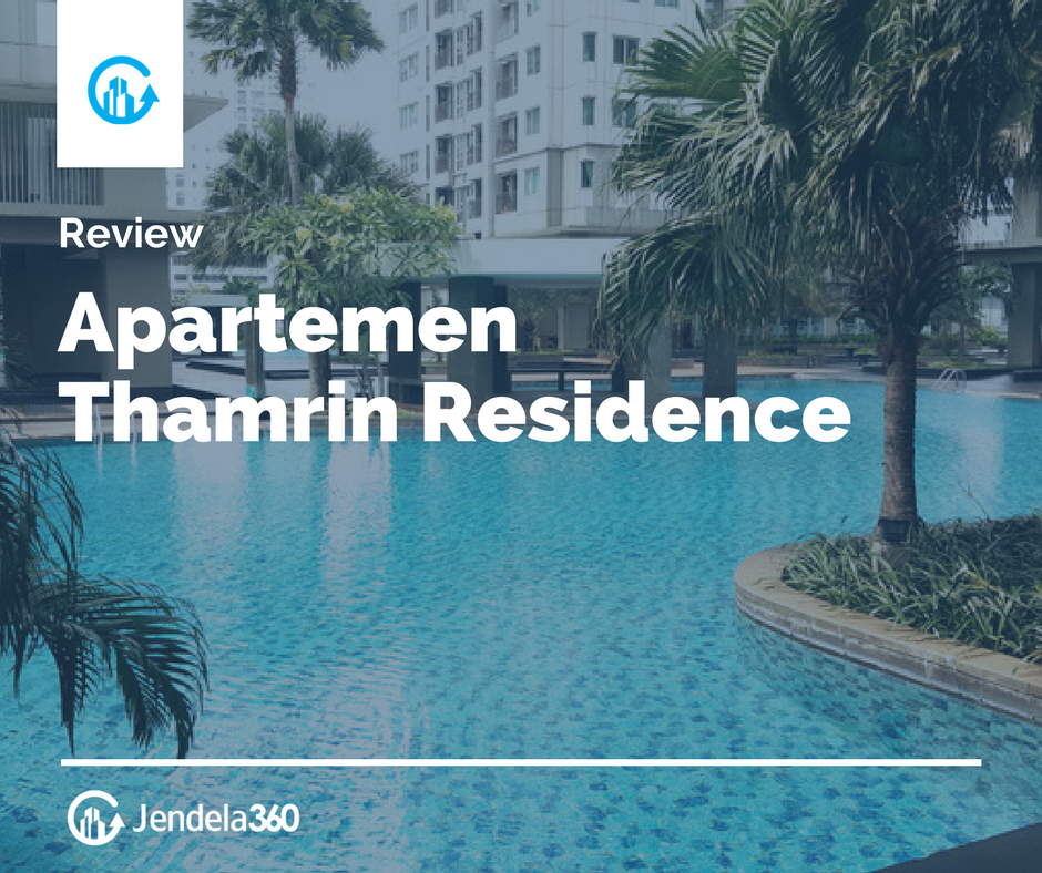 Review Apartemen Thamrin Residence