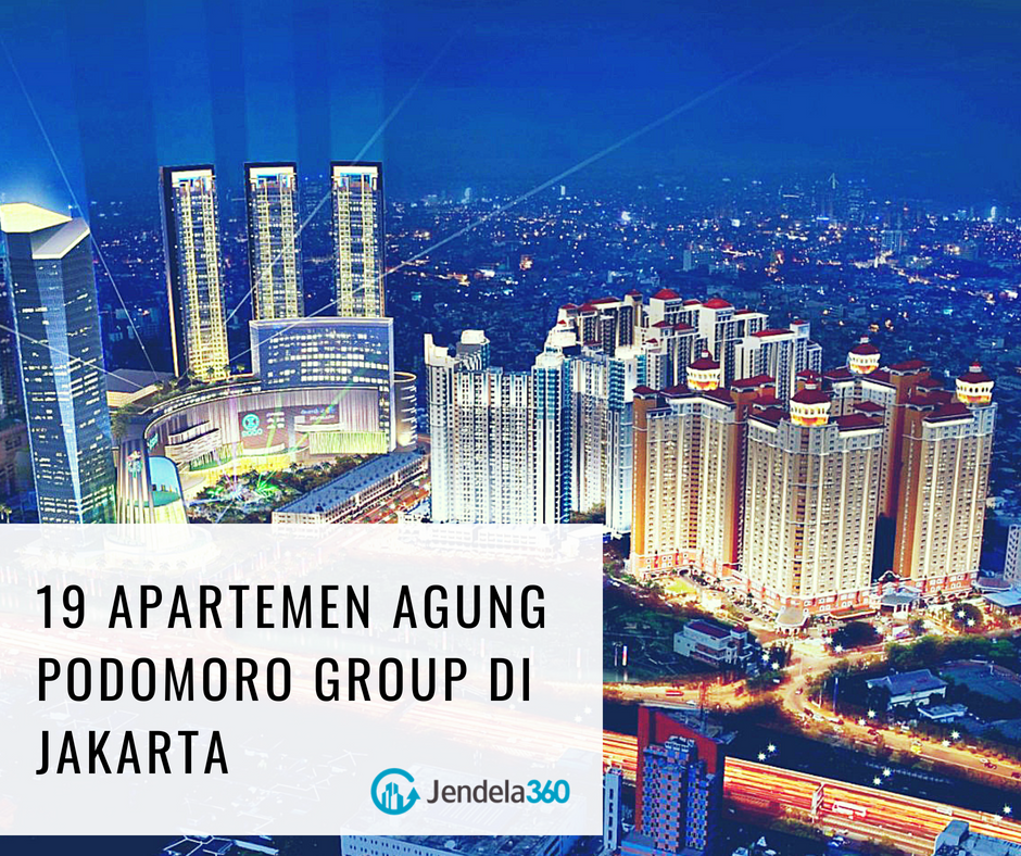 19 Apartemen Agung Podomoro Group di Jakarta