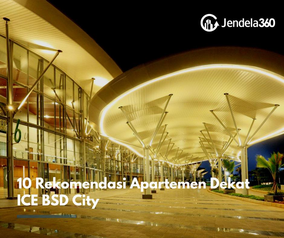 10 Rekomendasi Apartemen Dekat ICE BSD City