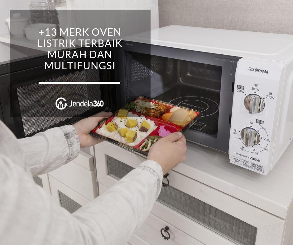 15 Merk Oven Listrik Terbaik untuk Apartemen Anda, Murah dan Multifungsi!