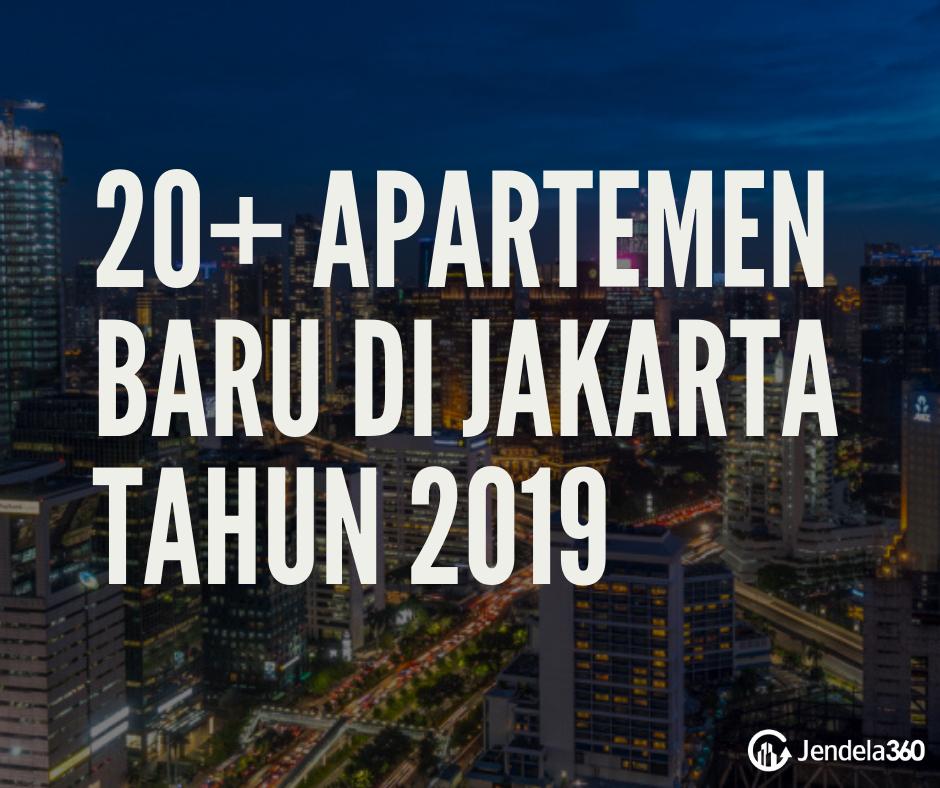 20+ Apartemen Baru di Jakarta Tahun 2021