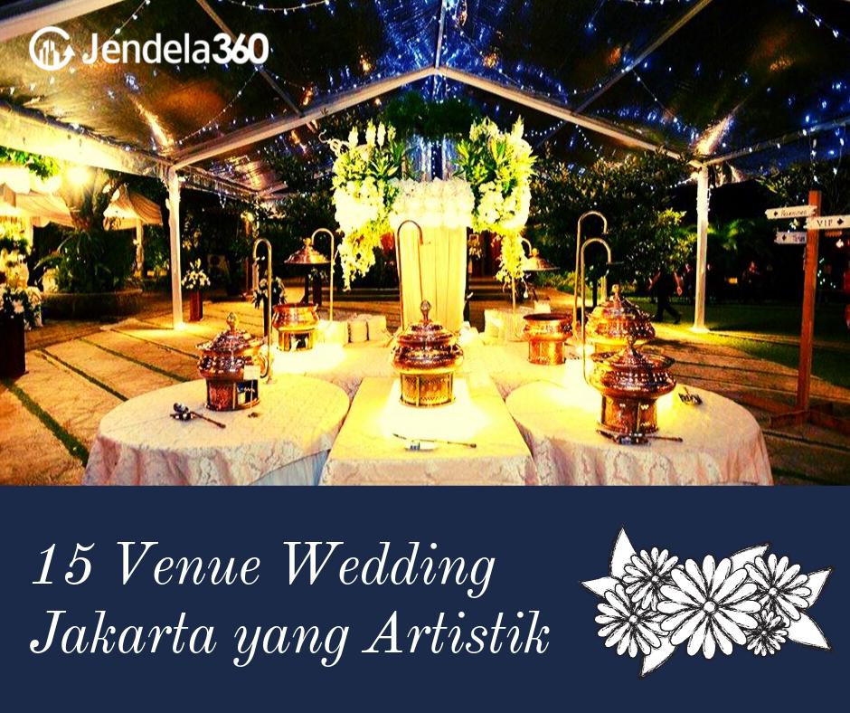 15 Rekomendasi Venue Wedding Jakarta yang Artistik