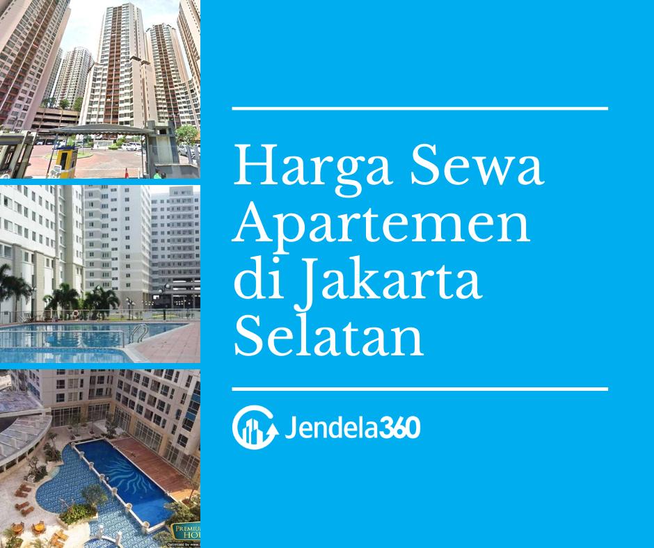 Daftar Harga Sewa Apartemen Terlengkap di Jakarta Selatan