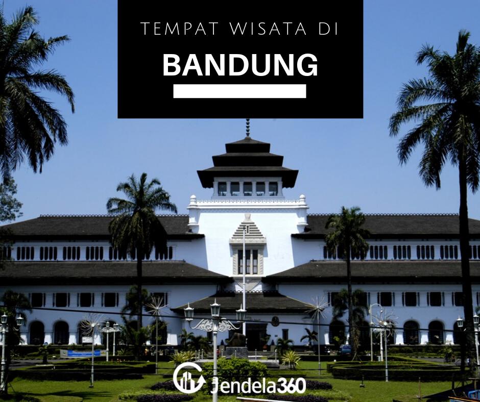 6 Tempat Wisata di Bandung yang Paling Populer dan Instagramable