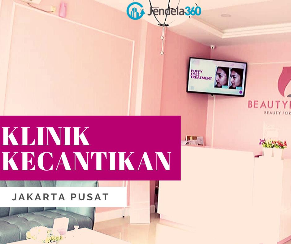 4 Klinik Kecantikan di Jakarta Pusat yang Terpercaya