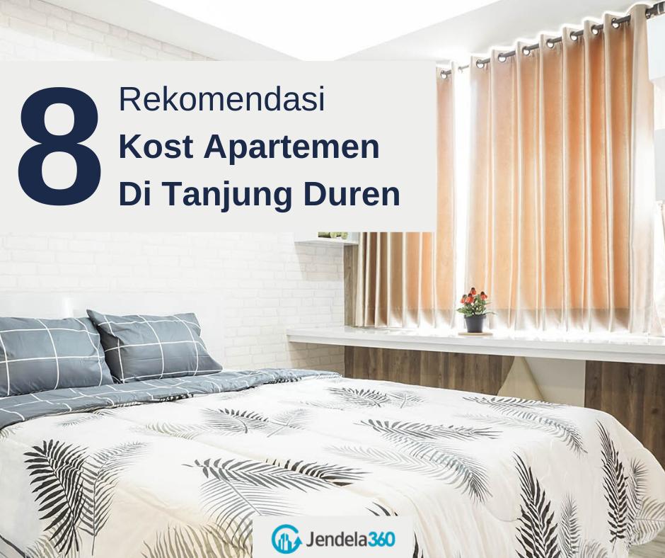 8 Rekomendasi Kost Apartemen di Tanjung Duren Untuk Mahasiswa