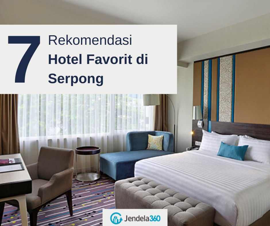 7 Hotel di Serpong yang Bikin Kunjunganmu Semakin Nyaman