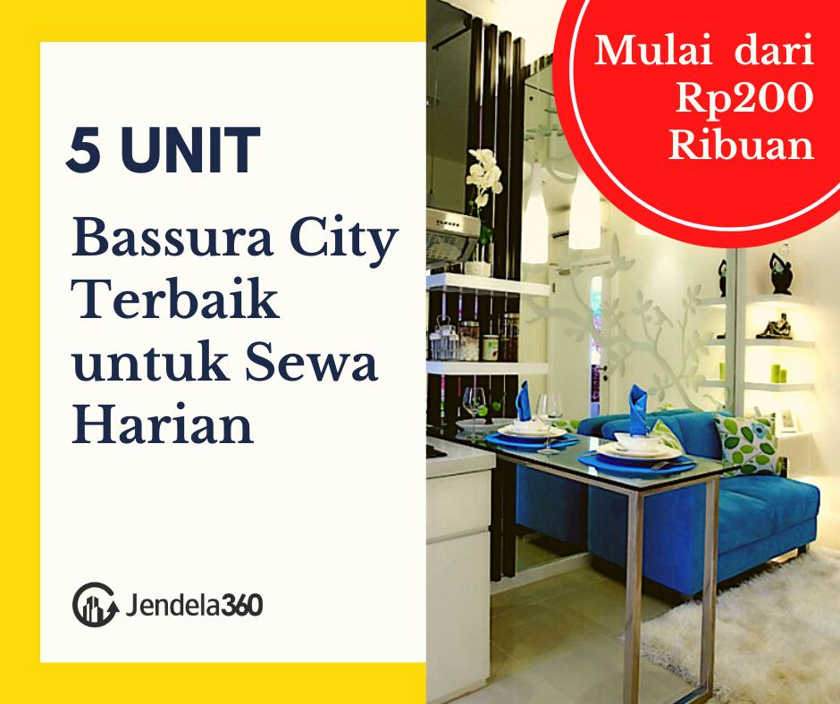 5+ Unit Sewa Apartemen Bassura City Harian Mulai dari Rp200 Ribuan