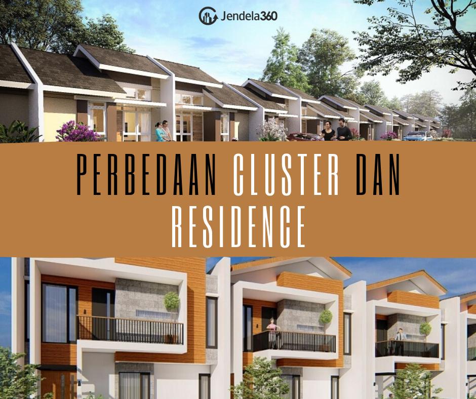 Perbedaan Cluster dan Residence, Cermati Sebelum Salah Beli