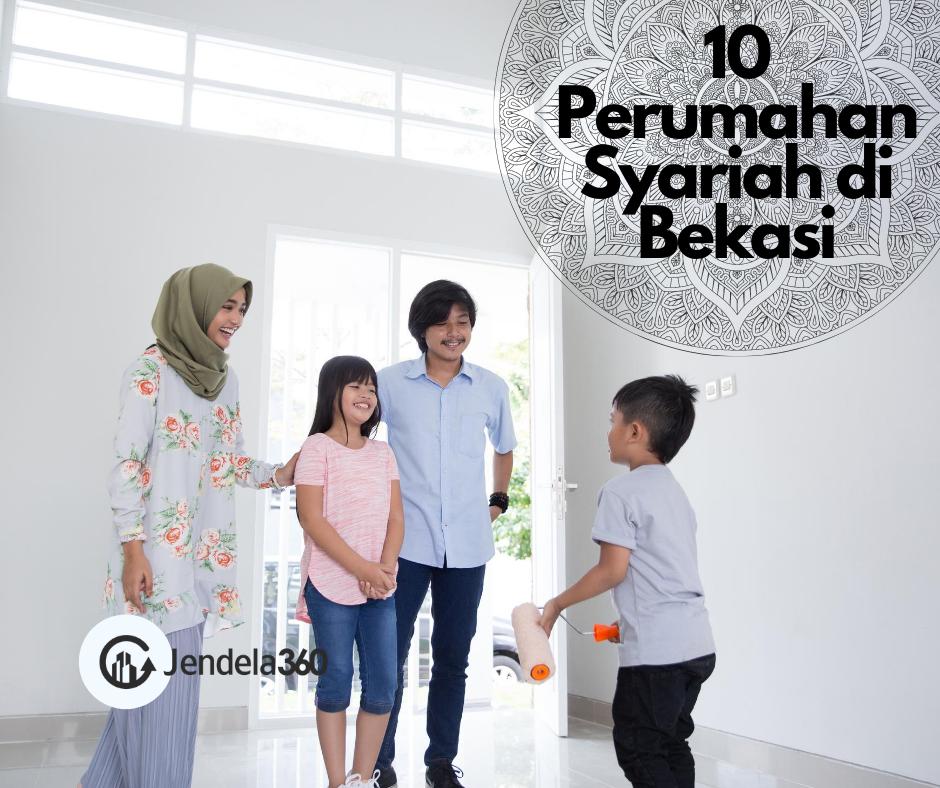 10 Perumahan Syariah di Bekasi dengan Harga Mulai dari Rp160 Juta