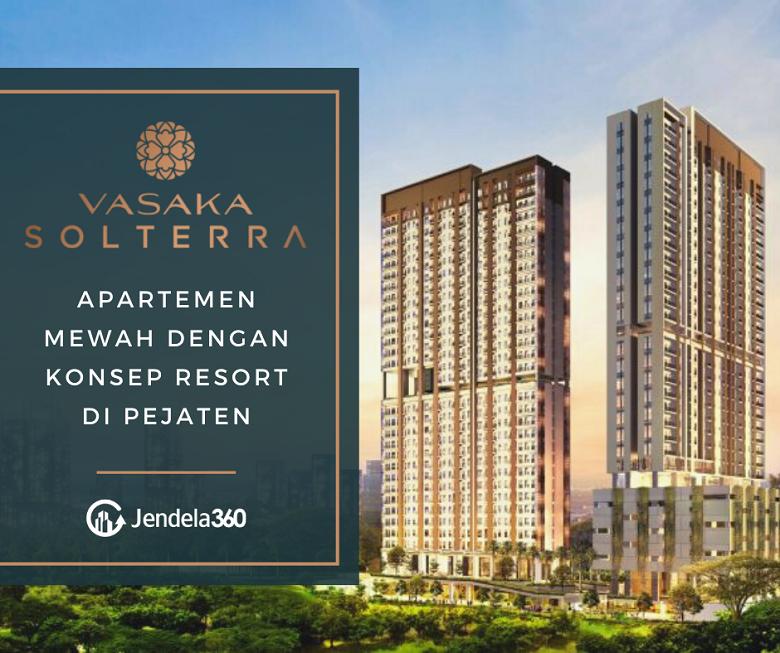 Vasaka Solterra: Apartemen Mewah dengan Konsep Resort di Pejaten