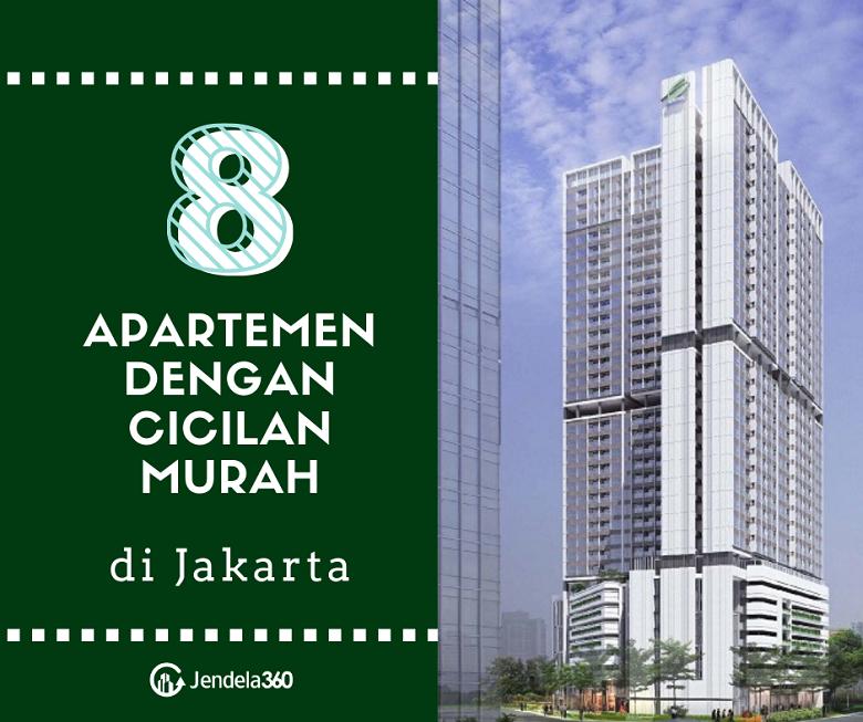 8 Apartemen dengan Cicilan Murah di Jakarta dan Sekitarnya
