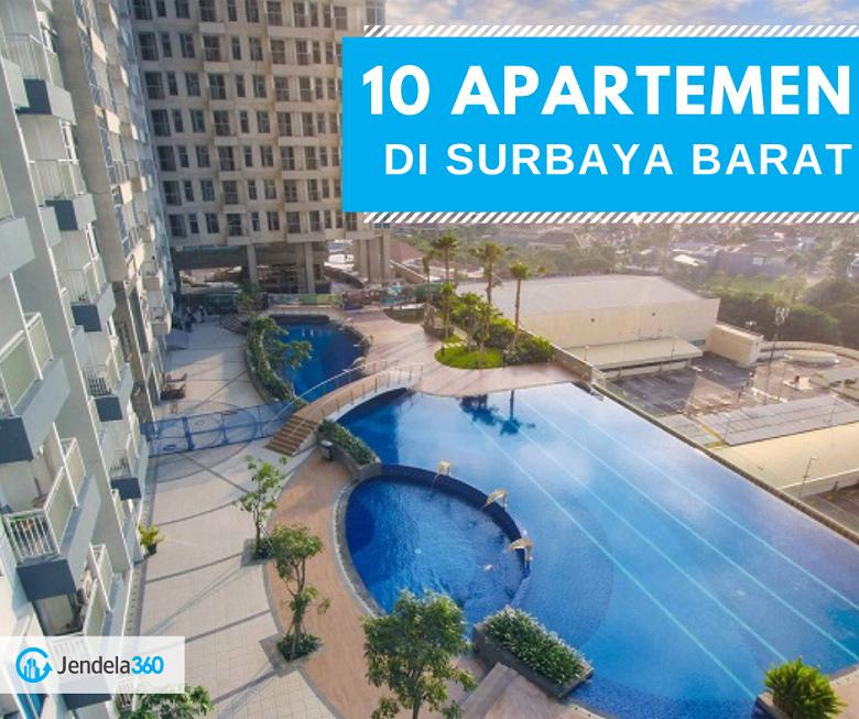 10 Daftar Sewa Apartemen di Surabaya Barat Mulai Rp 2 Jutaan