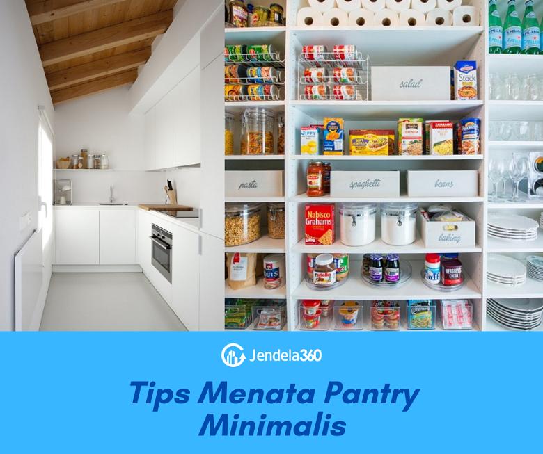 7 Tips Menata Desain Pantry Minimalis Agar Terlihat Lebih Menarik!