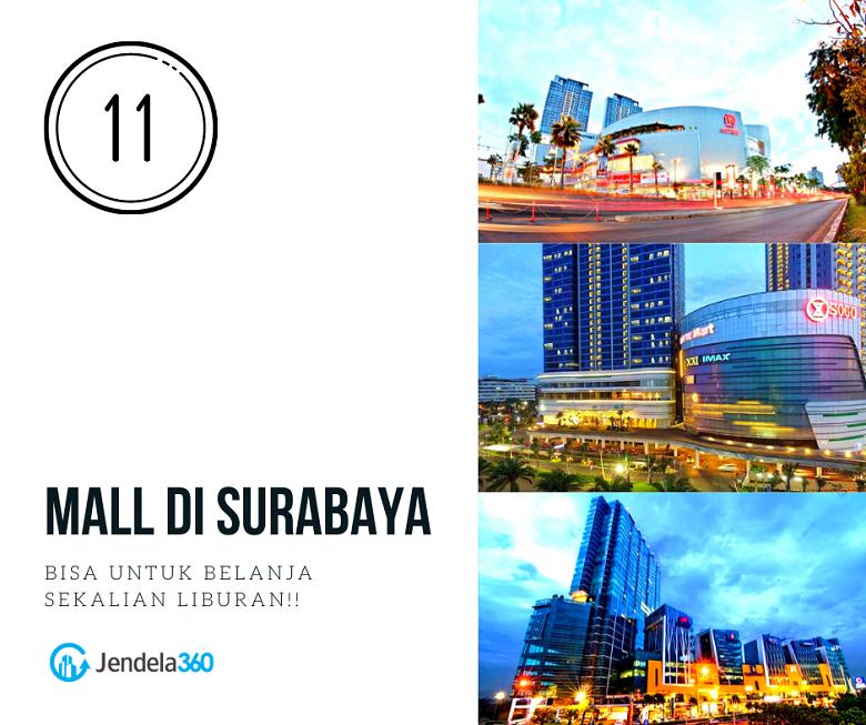 11 Mall di Surabaya yang Cocok untuk Belanja Sekaligus Liburan