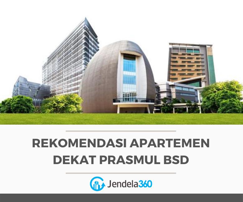 6 Rekomendasi Apartemen dekat Prasmul BSD. Cocok untuk Mahasiswa!