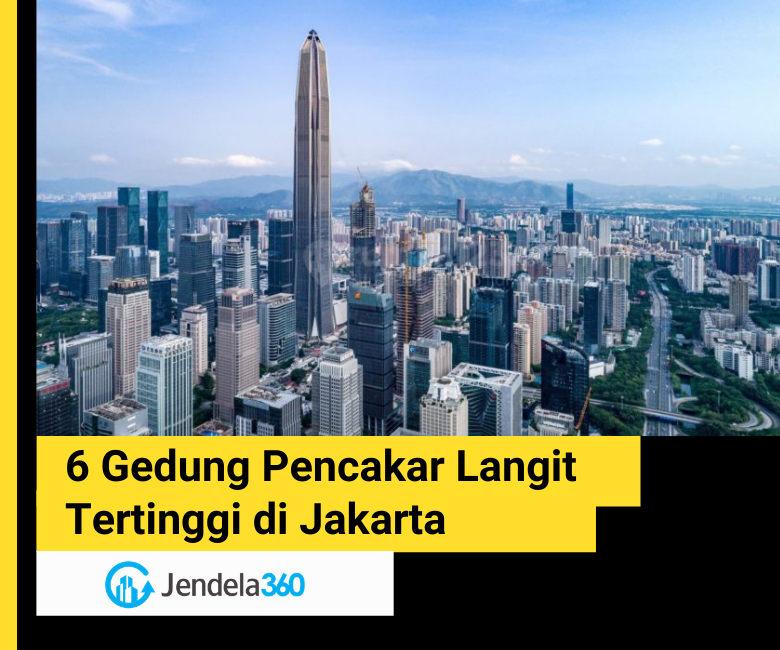 6 Gedung Pencakar Langit Jakarta Tertinggi
