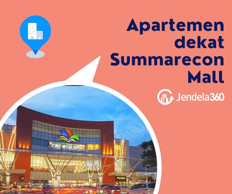 7 Rekomendasi Apartemen Dekat Summarecon Mall