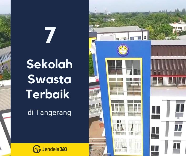 7 Daftar Sekolah Swasta di Tangerang yang Berkualitas