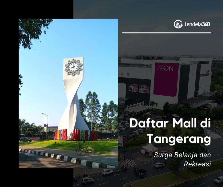 8 Daftar Mall di Tangerang yang Bisa Menjadi Surga Belanja dan Rekreasi