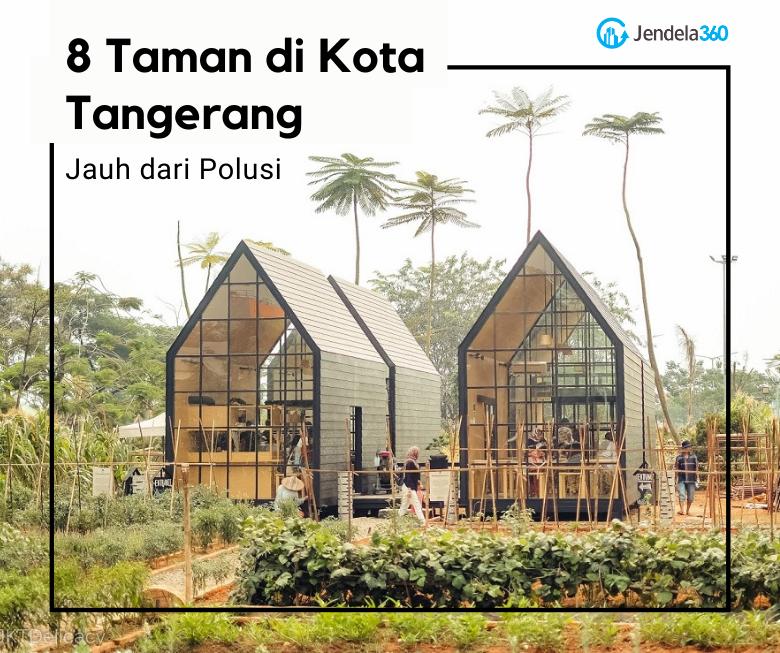 8 Taman yang ada di Tangerang Jauh dari Polusi