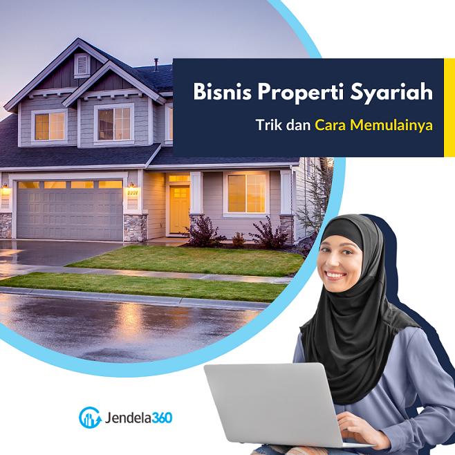 Bisnis Properti Syariah: Prospek dan Trik Memulainya