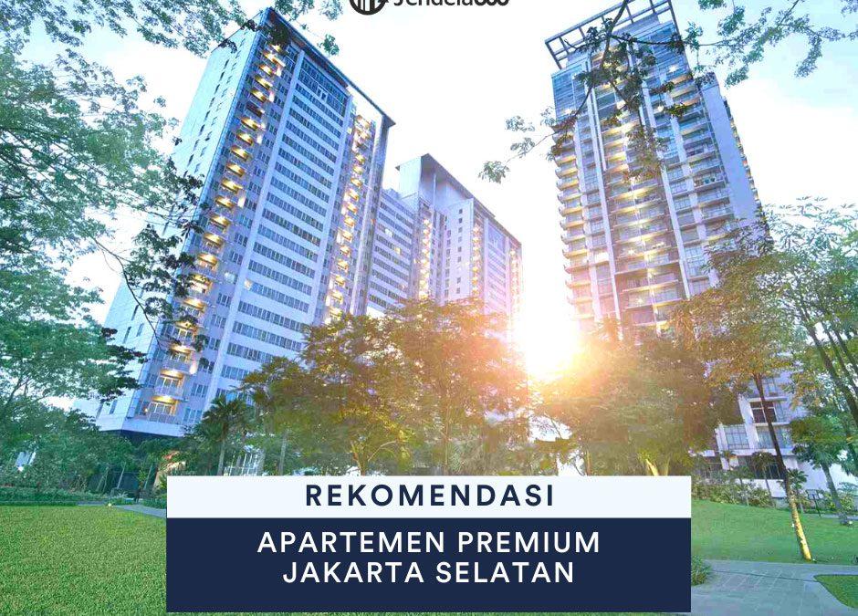 10 Apartemen Premium di Jakarta Selatan