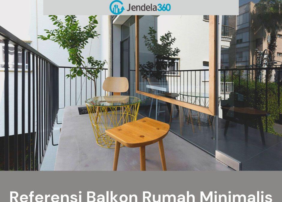 7 Referensi Model Balkon Rumah Minimalis dan Modern