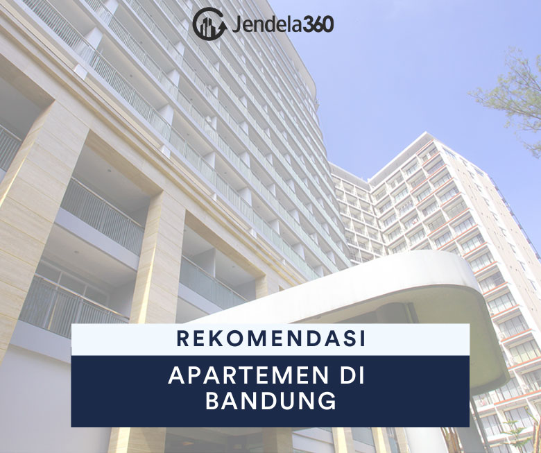 7 Rekomendasi Apartemen Terbaik di Bandung