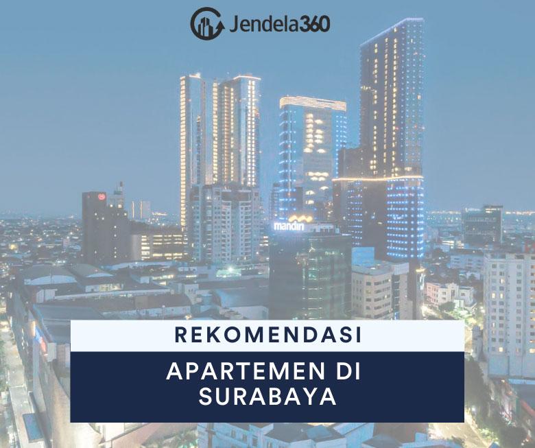 7 Rekomendasi Apartemen Terbaik di Surabaya
