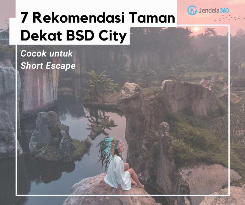 7 Rekomendasi Taman Dekat BSD City